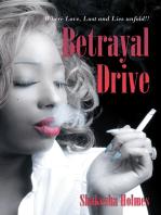Betrayal Drive