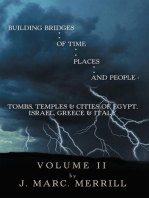 Building Bridges of Time, Places, and People