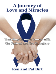 A Journey of Love and Miracles: Traveling Through Cancer with the Patient and the Caregiver