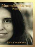 Murmullos Eternos: Poemas