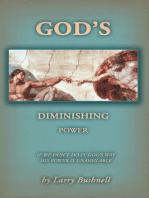 God's Diminishing Power