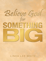 Believe God for Something Big