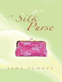 A Silk Purse