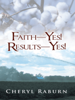 Faith—Yes! Results—Yes!