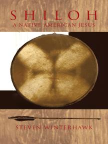 Shiloh: A Native American Jesus