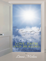 Open To…Love, Faith and Healing
