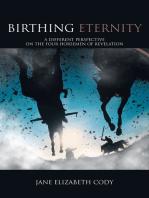 Birthing Eternity