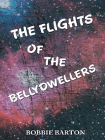 The Flights of the Bellydwellers