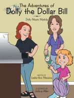 The Adventures of Dolly the Dollar Bill