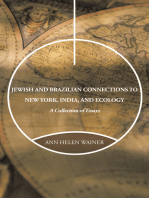 Jewish and Brazilian Connections to New York, India, and Ecology: A Collection of Essays