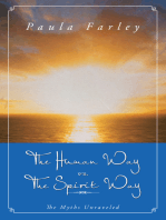 The Human Way Vs. the Spirit Way