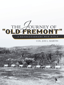 """The Journey of """"Old Fremont"""", a Revolutionary War Rifle"""