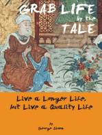 Grab Life by the Tale