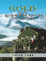 Gold in the Kokrines Hills of Alaska
