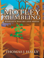 Motley Mumbling: Romance Poetry and Prose