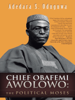 Chief Obafemi Awolowo:The Political Moses