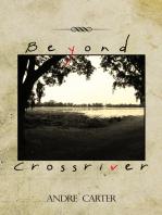 Beyond Crossriver