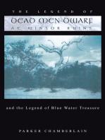 The Legend of Dead Men Dwarf at Winsor Ruins