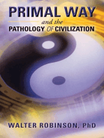 Primal Way and the Pathology of Civilization