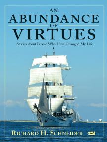 An Abundance of Virtues: Stories About People Who Have Changed My Life