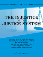 The Injustice of the Justice System