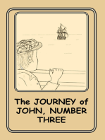 The Journey of John, Number Three