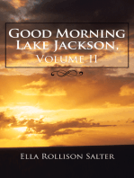 Good Morning Lake Jackson, Volume Ii