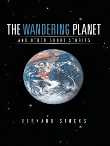 The Wandering Planet: And Other Short Stories