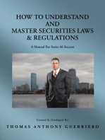 How to Understand and Master Securities Laws & Regulations: A Manual for Series 66 Success