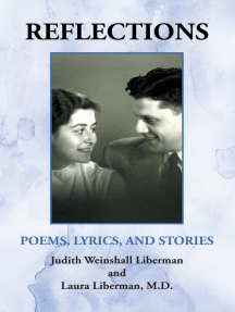 Reflections: Poems, Lyrics, and Stories