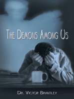 The Demons Among Us