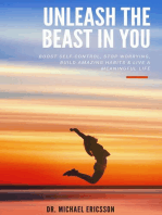 Unleash The Beast In You