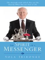 The Spirit of a Messenger