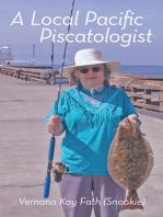 A Local Pacific Piscatologist