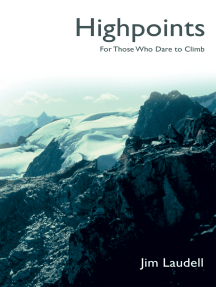 Highpoints: For Those Who Dare to Climb