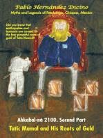 Ahkabal-Ná 2100. Second Part