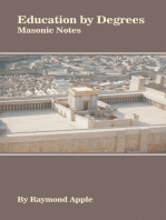 Education by Degrees: Masonic Notes