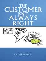 The Customer Isn't Always Right