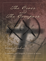 The Cross and the Compass: Freemasonry and Religious Tolerance in Mexico