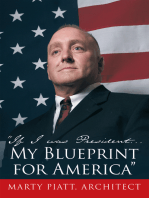 """""""If I Was President... My Blueprint for America"""""""
