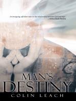 Man's Destiny