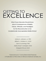 Getting to Excellence: What Every Educator Should Know About Consequences of Beliefs, Values, Attitudes, and Paradigms for the Reconstruction of an Academically Unacceptable Middle School