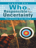 Who Is Responsible for Uncertainty