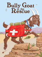 Bully Goat to the Rescue
