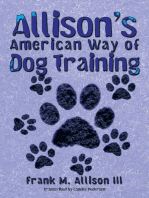 Allison'S American Way of Dog Training