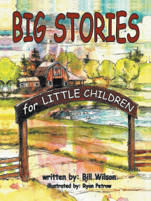 """Big Stories for Little Children: A """"Grampa Bill's""""  Farm and Animal Story Collection"""
