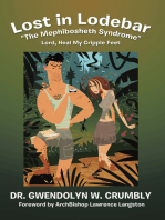 "Lost in Lodebar ""The Mephibosheth Syndrome"""