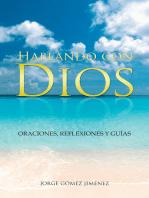 Hablando Con Dios: Oraciones, Reflexiones Y Guías