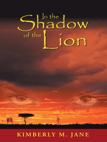 In the Shadow of the Lion