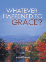 Whatever Happened to Grace?